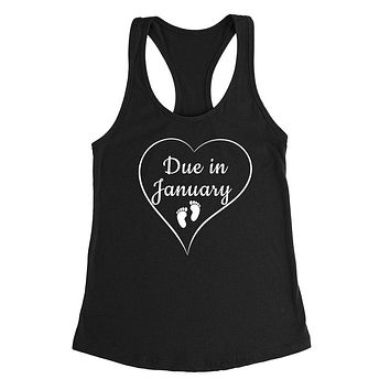 Due in January pregnancy announcement baby reveal baby shower Mother's day gift Ladies Racerback Tank Top