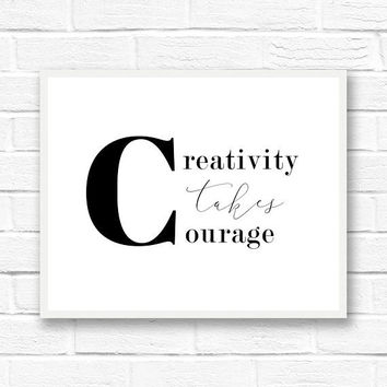 Black and white print, famous quotes, minimalist poster, Scandinavian modern, creativity takes courage, Henri Matisse quote prints, word art