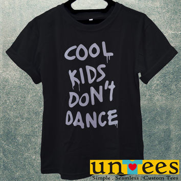 Low Price Men's Adult T-Shirt - Cool Kids Dont Dance design