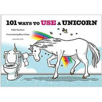 101 Ways to Use A Unicorn Book