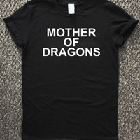 mother of dragons game of thrones T-shirt unisex, men and women