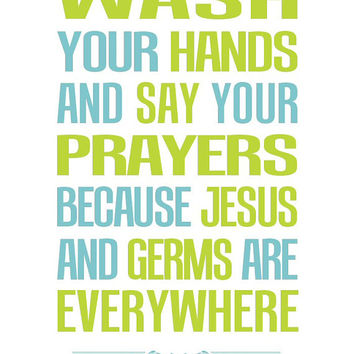 Bathroom Art Modern Vintage Print Wash Your Hands Say Your Prayers 8x10 11x14 Aqua Tan Green Home Decor