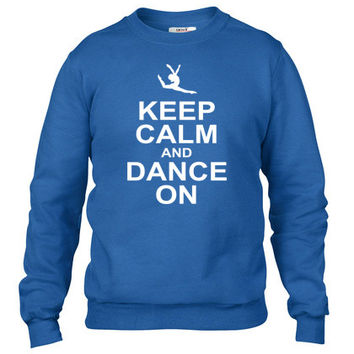 keeep calm and dance on Crewneck sweatshirt