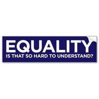 Equality Bumper Stickers from Zazzle.com