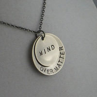 MIND OVER MATTER Double Pendant Necklace - Inspirational / Motivational Necklace on 18 inch gunmetal Chain - New Year's Resolution Jewelry