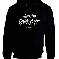 G Eazy When Its Dark Out Title Hoodie