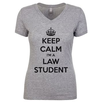 Keep Calm I'm A Law Student Women's V Neck