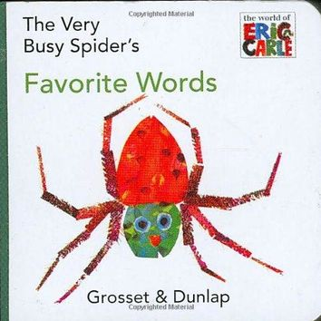 The Very Busy Spider's Favorite Words (The World of Eric Carle)