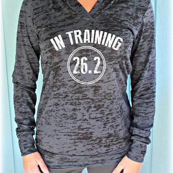 In Training 26.2 Marathon Running Hoodie. Womens Pullover Fitness Workout Hoodie. Burnout Hoodie. Motivational Shirt.