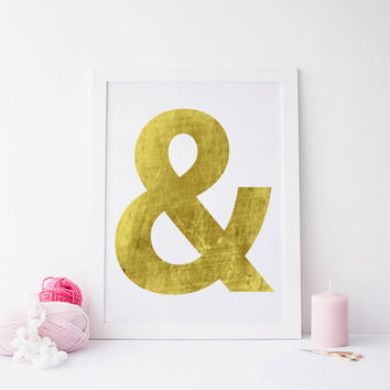 Wall Art Home Office Wedding Decor, Digital Print Instant Download Art,Ampersand Symbol & - Typography Printable File, Gold Foil Texture