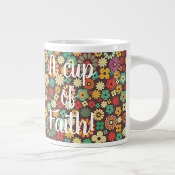 A Cup of Faith -Coffee Mug