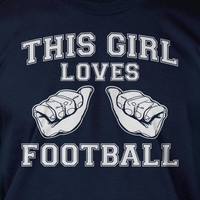 This Girl Loves FOOTBALL Screen Printed T-Shirt Tee Shirt T Shirt  Ladies Womens Youth Kids Mens sports