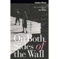 On Both Sides of the Wall: Memoirs from the Warsaw Ghetto