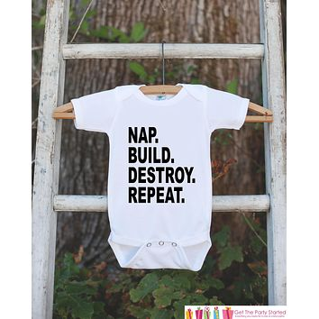 Funny Kids Shirts - Nap. Build. Destroy. - Engineer Onepiece or T-shirt - Boy or Girl Shirt - Great Gift Idea for Infant, Toddler, or Youth