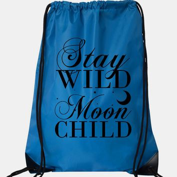 """Drawstring Gym Bag  """"Stay Wild Moon Child""""  Funny Workout Squatting Gift"""