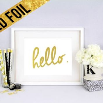 HELLO. - Shiny Gold Foil Print 8x10 Home Decor