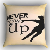 Peter Pan Never Grow Up Zippered Pillows  Covers 16x16, 18x18, 20x20 Inches