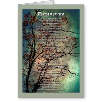 Desiderata Inspirational Art Greeting Card