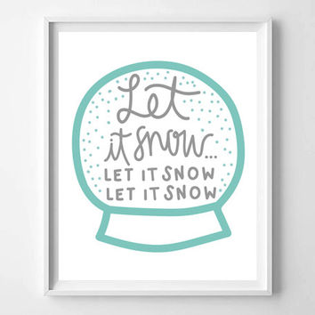 Let It Snow Hand Lettered and Illustrated Quote, Prints and Posters, Holiday Art, Christmas Winter Decor, Typography