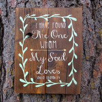 """Joyful Island Creations """"I have found the one my soul loves"""" Song of Solomon 3:4/ Wood Sign/ Gift under 30/ Pallet wood sign/ Mint and Gold"""