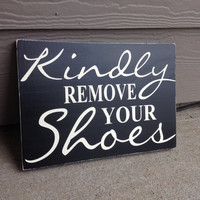 Kindly Remove Your Shoes Sign Distressed Black & Off White