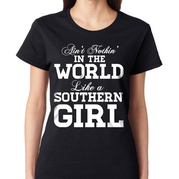 Ain't Nothin' In The World Like A Southern Girl Crewneck Tee