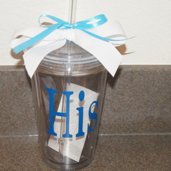 Personalized His/Her Tumbler: 16 oz Acrylic Insulated Double Walled Tumbler Cup With Lid and Matching Straw
