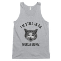 I'm Still In Da Murder Bidniz Tank Top