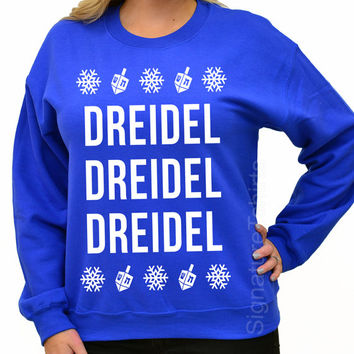 Ugly Hanukkah Sweater - Dreidel Sweatshirt -  Hanukkah sweater - Hanukkah Gift Holiday gift party Winter typography womens mens sweatshirt