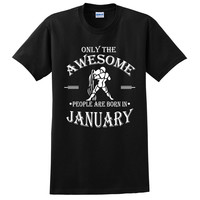 Only the awesome people are born in January t shirt, birthday tshirt, gift ideas, born in January gift, aquarius t shirt