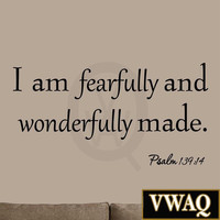 I Am Fearfully and Wonderfully Made Psalm 139:14 Bible Wall Art Decal Quotes ...
