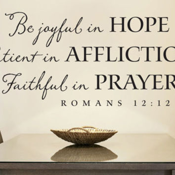 "Wall Vinyl Quote - ""Be Joyful in HOPE"" Romans 12:12"