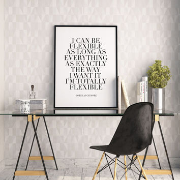 PRINTABLE Art,LORELAI GILMORE,Gilmore Girls,Girls Room Decor,Girls Bedroom Decor,Wall Art,Inspirational Quote,Quote Print,Fashion Print