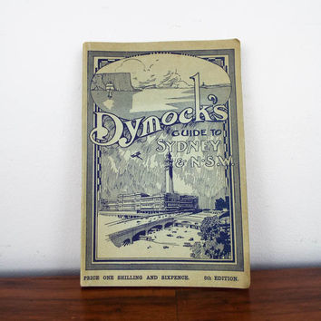 1920s Australian Tourist Book Dymocks Guide to Sydney
