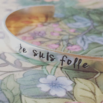 je suis folle /I am crazy bracelet 1/4 inch wide