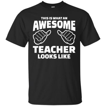 This Is What An Awesome Teacher Looks Like Shirt, Teacher Shirts, Teacher Gift, Funny Teacher Gifts Men's T-Shirt