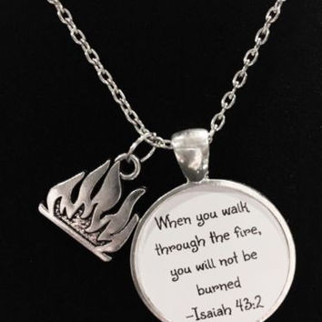 When You Walk Through The Fire Flame Firefighter Fireman Quote Necklace