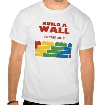 Trump 2016 Build A Wall T-shirt
