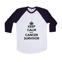 Keep Calm I'm A Cancer Survivor Medicine Medical Health Healthy Surviving Chemo Chemotherapy Hospital Unisex Adult T Shirt SGAL3 Baseball Longsleeve Tee