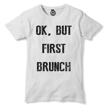 Ok but First Brunch Tshirt Word Art Coffee T-Shirt Print Typography Morning Person Gift PP69