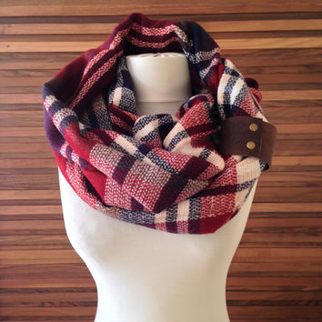 Plaid Infinity Scarf Infinity Blanket Scarf Blanket Infinity Scarf Infinity Plaid Scarf Tartan Infinity Scarf with Genuine Leather Cuff