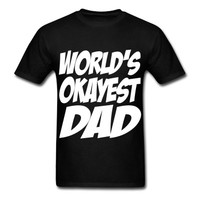 World's Okayest Dad T-Shirt