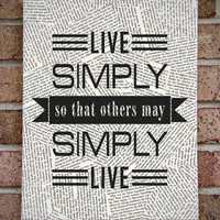 "Quote Wall Art ""Live Simply so that others may Simply Live"" Canvas Art / Prints on Canvas"