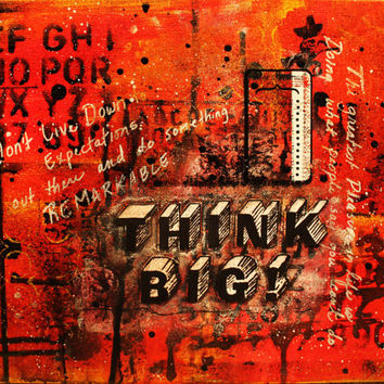 Think Big - Art Print 9x12
