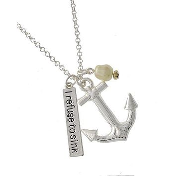 I Refuse to Sink Anchor Necklace