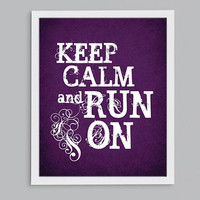 Keep Calm and Run On Print - Steampunk Typographic Inspirational Running Quote - 8x10