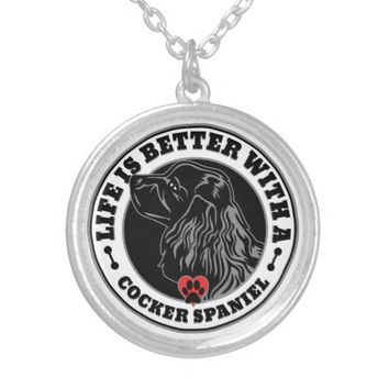 Life Is Better With A Cocker Spaniel Round Pendant Necklace