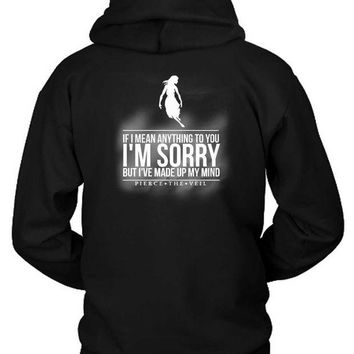 ONETOW Pierce The Veil Quote Hoodie Two Sided