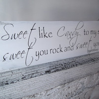 "Customized Wedding CANDY BAR sign ""Sweet like candy to my soul, sweet you rock and sweet you roll"" candy buffet, cupcake table, cake table"