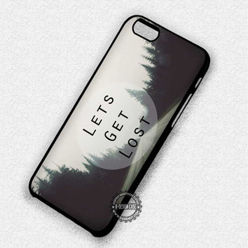 Lets Get Lost Tumblr Wanderlust Quote - iPhone 7 6 5 SE Cases & Covers